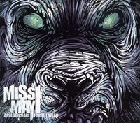 Miss May I - Apologies Are for the Weak