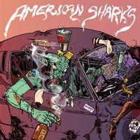American Sharks - American Sharks