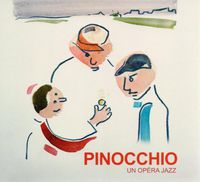 Pinocchio - Opera Jazz