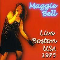 Maggie Bell - Live Boston Usa-1975 [Import]
