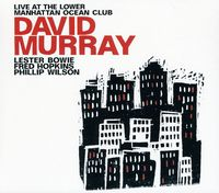 David Murray - Live at the Lower