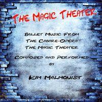 Kim Malmquist - Magic Theater