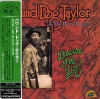 Hound Taylor Dog - Beware Of The Dog (Mini Lp Sleeve) [Import]