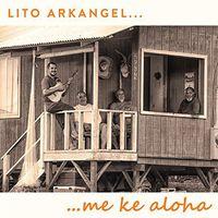 Lito Arkangel - Me Ke Aloha
