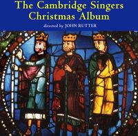 JOHN RUTTER - Cambridge Singers Christmas Album