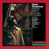Hank Crawford - Help Me Make It Through The Night [Remastered] (Jpn)