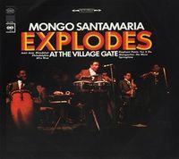 Mongo Santamaria - Explodes at the Village Gate
