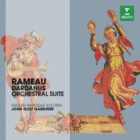 John Eliot Gardiner - Dardanus Suites