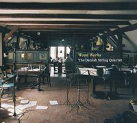 Danish String Quartet - Wood Works