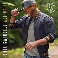 Cole Swindell - All Of It