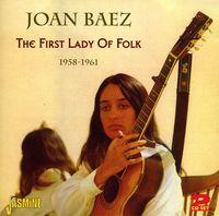 Joan Baez - First Lady Of Folk-1958-61 [Import]