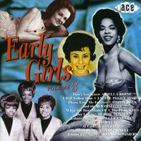 Early Girls - Vol. 3-Early Girls [Import]