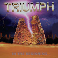 Triumph - In The Beginning [Remastered]