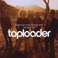 Toploader - Dancing In The Moonlight-The Best Of [Import]
