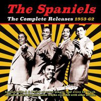 Spaniels - Complete Releases 1953-62