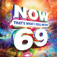 Now That's What I Call Music! - NOW That's What I Call Music Vol. 69