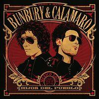 Bunbury & Calamaro - Hijos Del Pueblo (Spa)