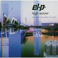 El-P - High Water: Mark