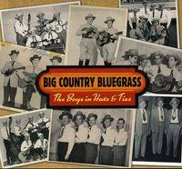Big Country Bluegrass - Boys In Hats & Ties