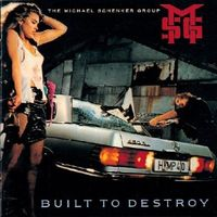 The Michael Schenker Group - Built To Destroy