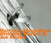Matthew Shipp - Duo With Mat Manieri & Joe Morris [Import]