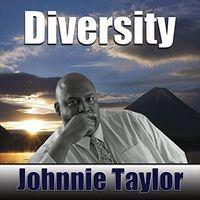 Johnnie Taylor - Diversity