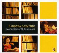 Barbara Raimondi - Accoppiamenti Giudiziosi (Ita)