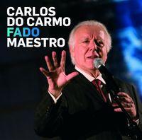 Carlos Do Carmo - Fado Maestro [Import]