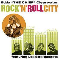 Eddy Clearwater - Rock 'n Roll City