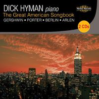 Dick Hyman - The Great American Songbook