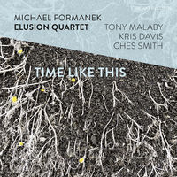 Michael Formanek - Time Like This