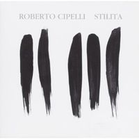 Roberto Cipelli - Stilita [Import]
