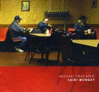 Michael Fracasso - Saint Monday