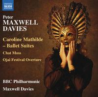 BBC Philharmonic Orchestra - Caroline Mathilde-Ballet Suites