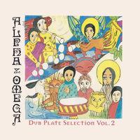 Alpha & Omega - Dubplate Selection 2