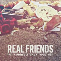 Real Friends - Put Yourself Back Together