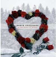Robin Spielberg - In the Heart of Winter