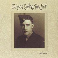 Greg Keelor - Seven Songs For Jim