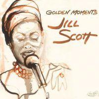 Jill Scott - Golden Moments: The Greatest Hits