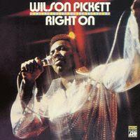 Wilson Pickett - Right On (Jpn) [Remastered]
