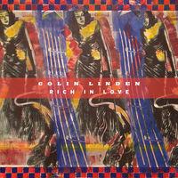 Colin Linden - Rich In Love