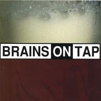 Brains On Tap - Brains on Tap