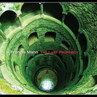 Francis Mann - Last Prophecy