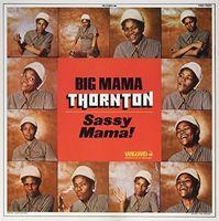 Big Mama Thornton - Sassy Mama