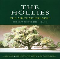 Hollies - Air That I Breathe The Very [Import]
