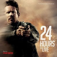 Tyler Bates - 24 Hours To Live