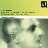 Nilsson/Rysanek/Hesse/Bohm/Str - Franz Schubert: Missa No. 6 In E Flat Major D. 950, Groe Messe, Sonata In C Major D. 812, Gran Duo