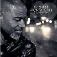 Brian Mcknight - An Evening With