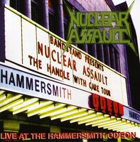Nuclear Assault - Live At The Hammersmith Odeon [Import]