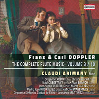 Claudi Arimany - Franz & Carl Doppler: The Complete Flute Music, Vol. 3